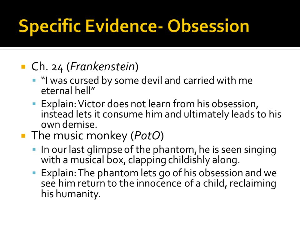""" Ch. 24 (Frankenstein)  """"I was cursed by some devil and carried with me eternal hell""""  Explain: Victor does not learn from his obsession, instead l"""