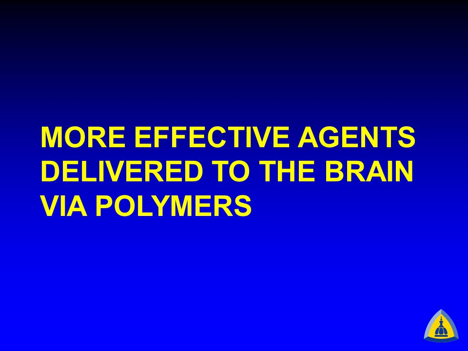MORE EFFECTIVE AGENTS DELIVERED TO THE BRAIN VIA POLYMERS