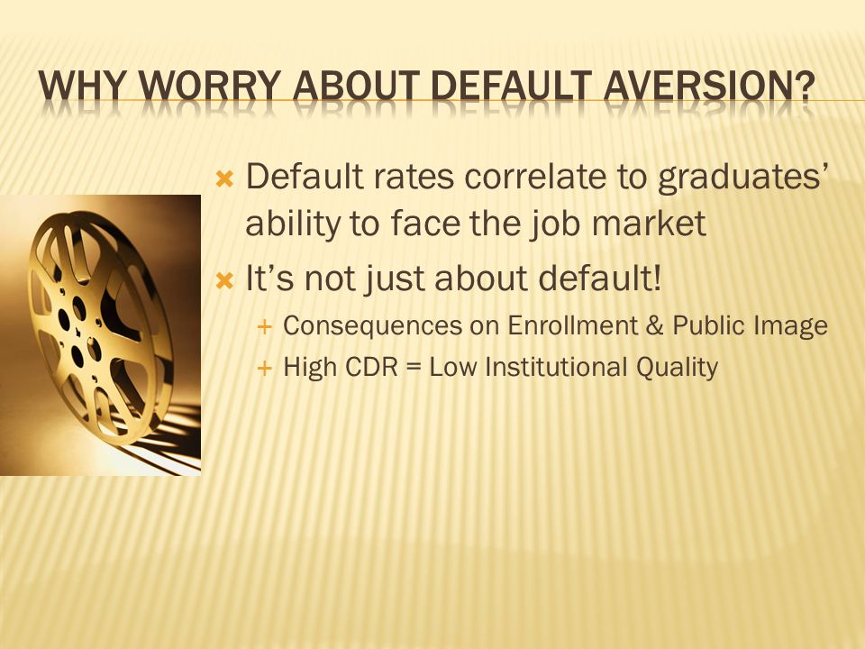  Default rates correlate to graduates' ability to face the job market  It's not just about default.