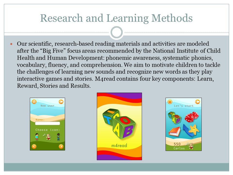 """Research and Learning Methods Our scientific, research-based reading materials and activities are modeled after the """"Big Five"""" focus areas recommended"""