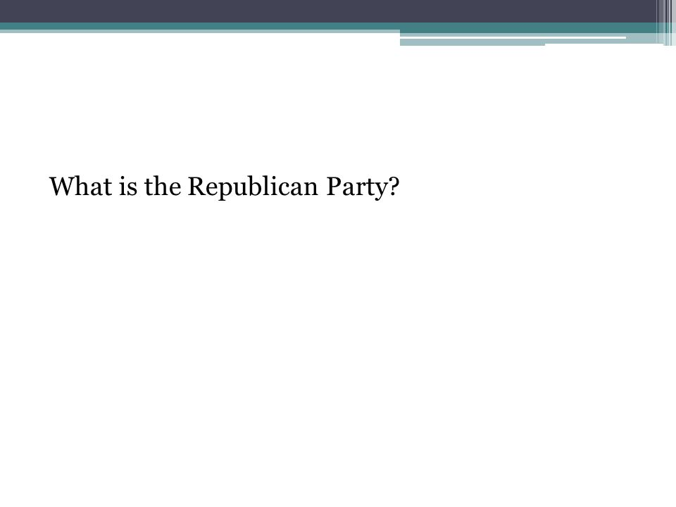 What is the Republican Party