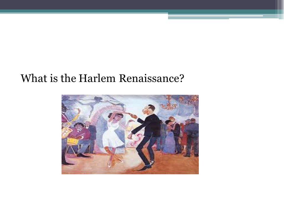 What is the Harlem Renaissance