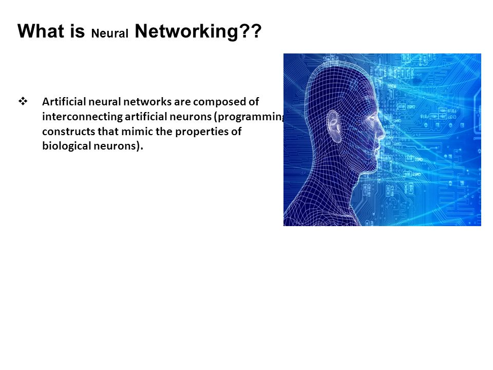 What is Neural Networking .