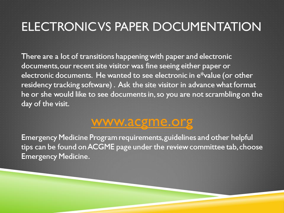 ELECTRONIC VS PAPER DOCUMENTATION There are a lot of transitions happening with paper and electronic documents, our recent site visitor was fine seeing either paper or electronic documents.