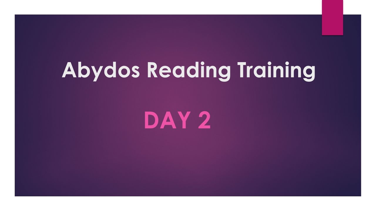 Abydos Reading Training DAY 2