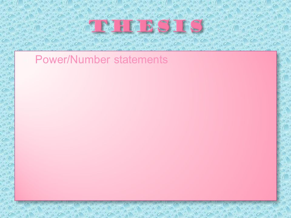  Power/Number statements