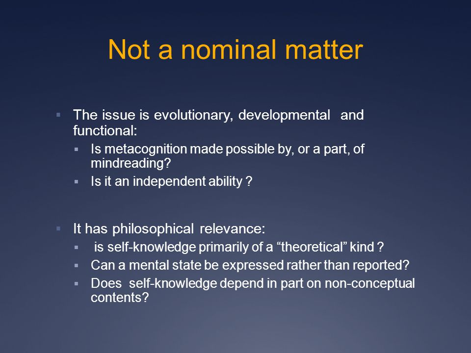 Not a nominal matter  The issue is evolutionary, developmental and functional:  Is metacognition made possible by, or a part, of mindreading.