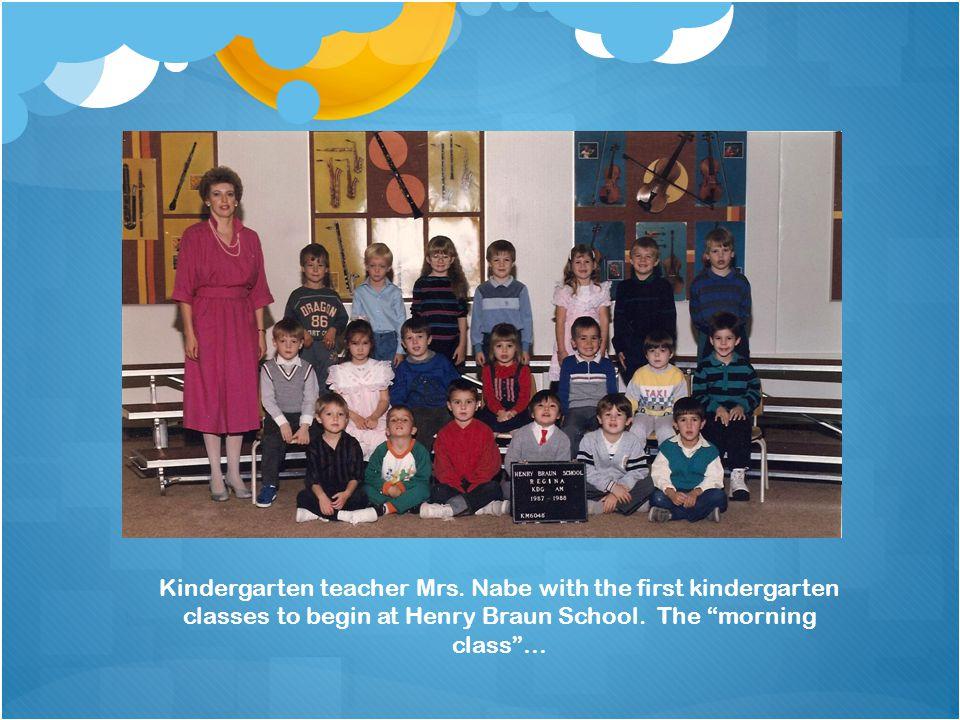 Kindergarten teacher Mrs. Nabe with the first kindergarten classes to begin at Henry Braun School.
