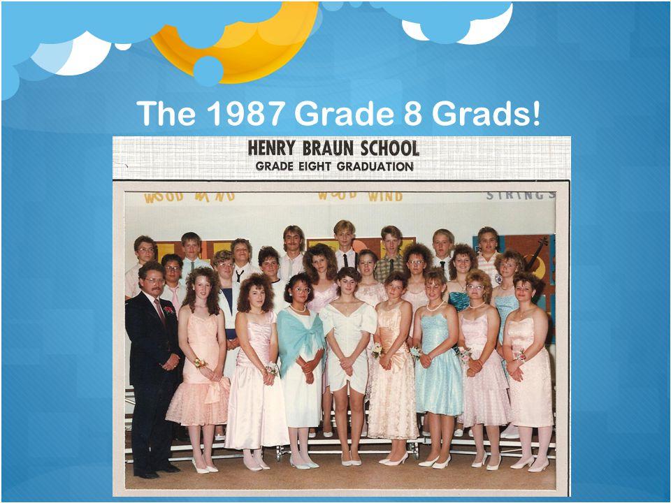 The 1987 Grade 8 Grads!