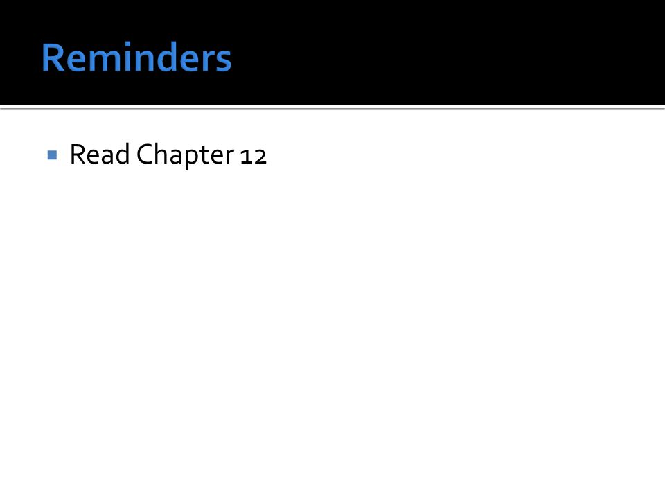  Read Chapter 12