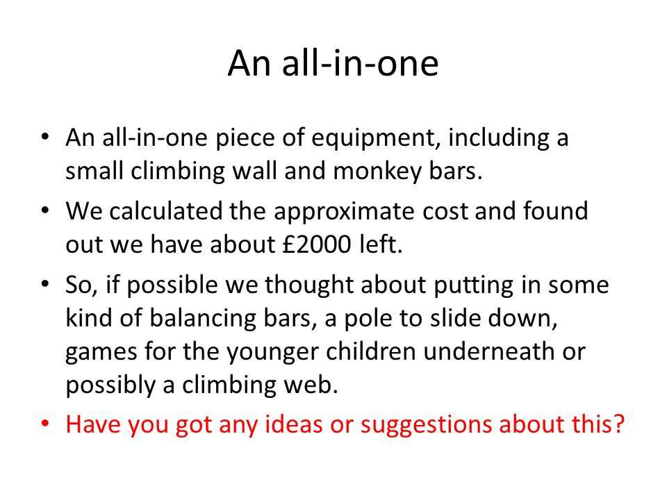 An all-in-one An all-in-one piece of equipment, including a small climbing wall and monkey bars.