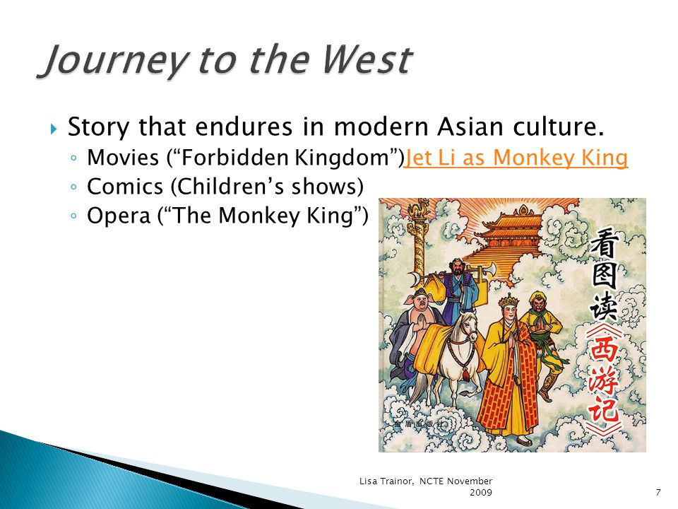 Two key elements to connect with modern, Western students: ◦ Classic journey story of the monk, Xuanzuang.
