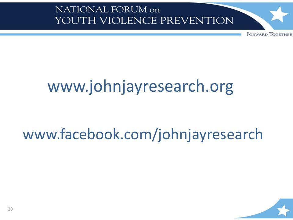 20 www.johnjayresearch.org www.facebook.com/johnjayresearch