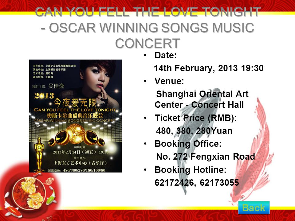 CAN YOU FELL THE LOVE TONIGHT - OSCAR WINNING SONGS MUSIC CONCERT Date: 14th February, 2013 19:30 Venue: Shanghai Oriental Art Center - Concert Hall T