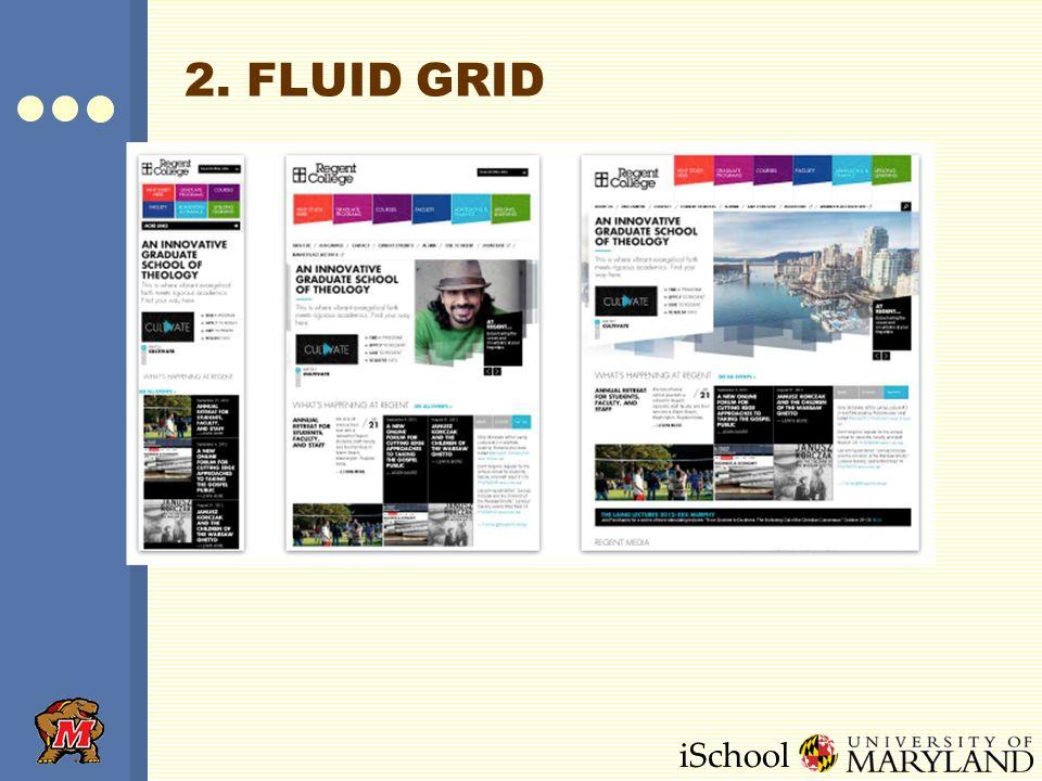iSchool 2. FLUID GRID