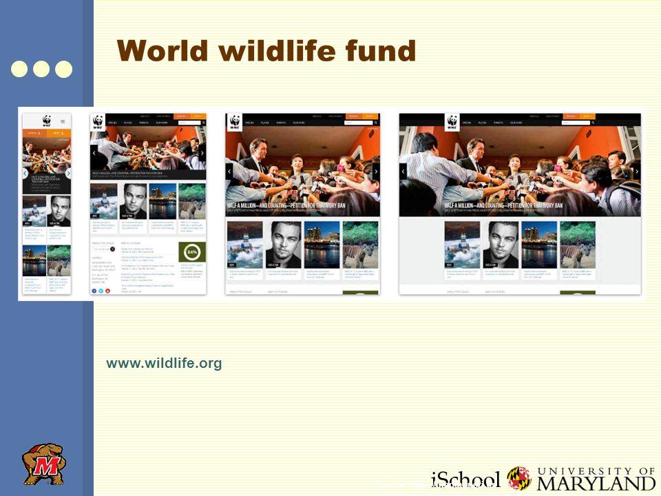 iSchool World wildlife fund www.wildlife.org Source: http://mediaqueri.es