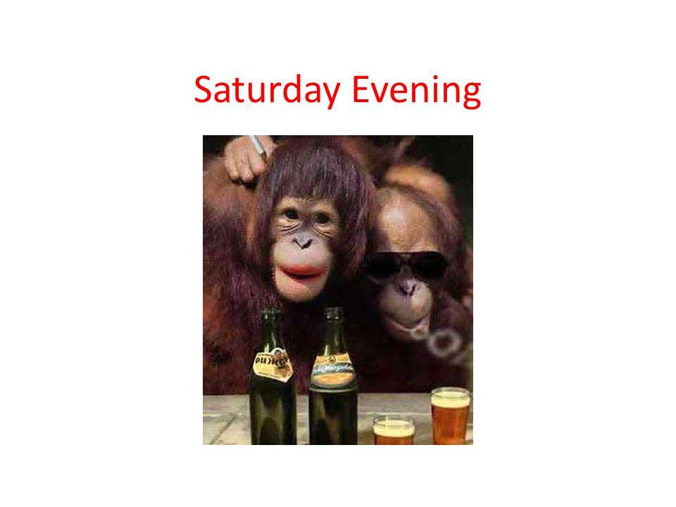 Saturday Evening