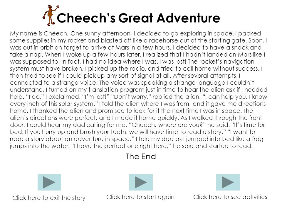 Cheech's Great Adventure My name is Cheech.