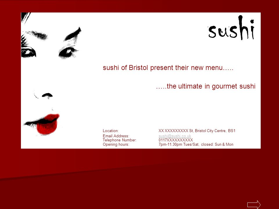 Title page sushi of Bristol present their new menu….. …..the ultimate in gourmet sushi Location: XX XXXXXXXXX St, Bristol City Centre, BS1 Email Addre