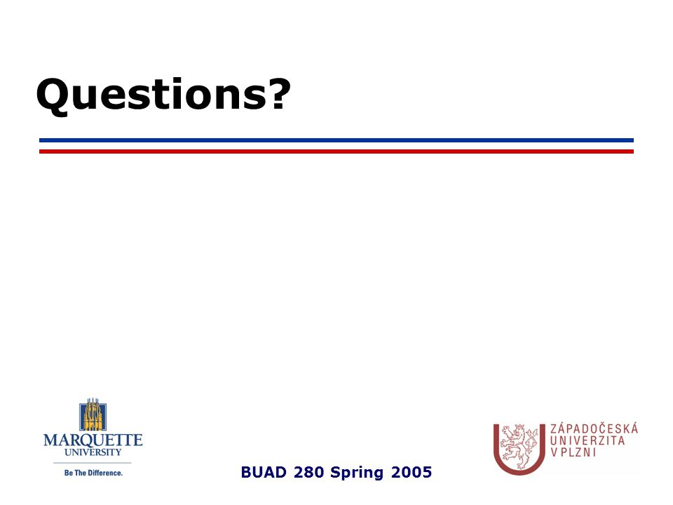 BUAD 280 Spring 2005 Questions