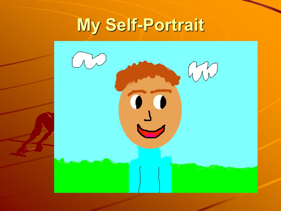 My Self-Portrait