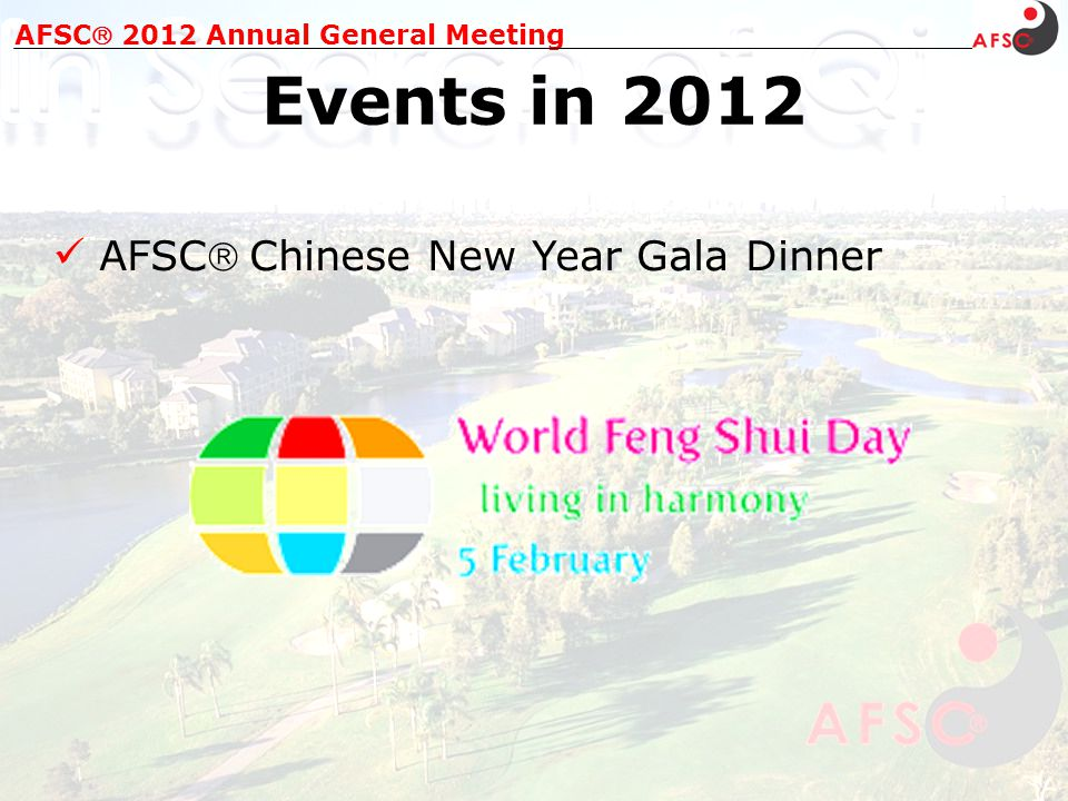AFSC Chinese New Year Gala Dinner AFSC 2012 Annual General Meeting Events in 2012