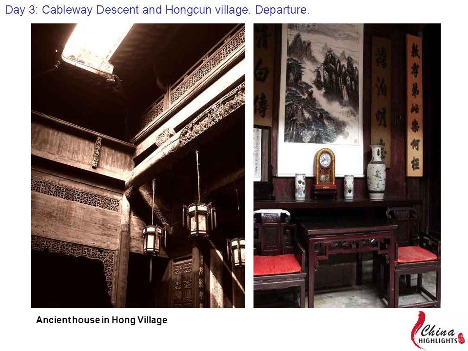 Day 4: Hong Village, Xidi Village and Departure.