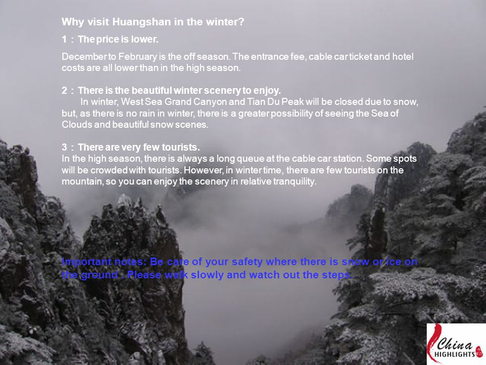 Why visit Huangshan in the winter.1 : The price is lower.