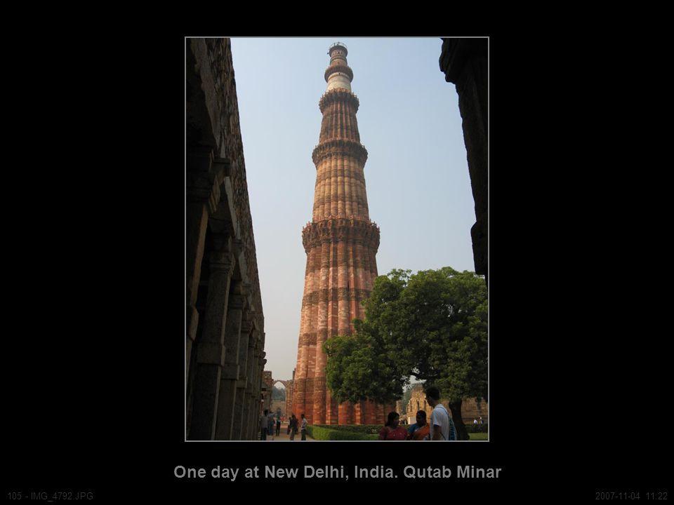 One day at New Delhi, India. Qutab Minar 105 - IMG_4792.JPG2007-11-04 11:22