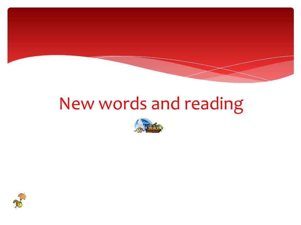 New words and reading