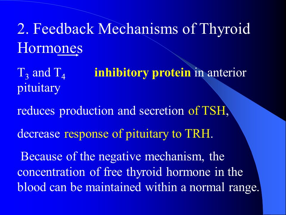 (2) TRH secreted by hypothalamus causes the anterior pituitary to produce and release of TSH. Cold and various emotional reactions can increase TRH se