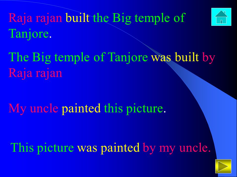 Raja rajan built the Big temple of Tanjore. The Big temple of Tanjore was built by Raja rajan My uncle painted this picture. This picture was painted
