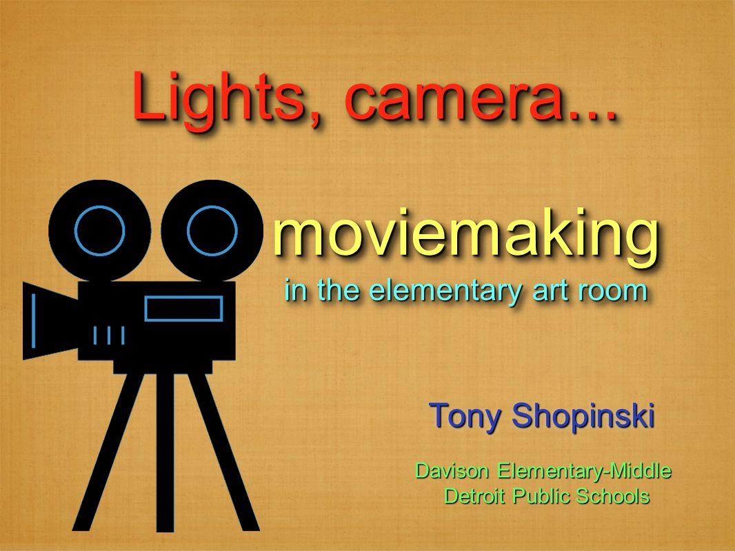 Tony Shopinski Lights, camera...