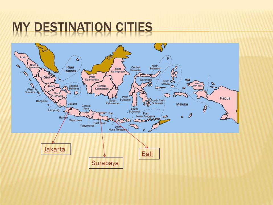 Surabaya Jakarta Bali