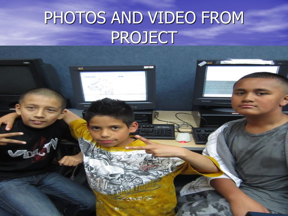 PHOTOS AND VIDEO FROM PROJECT