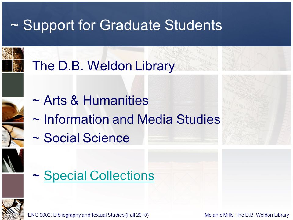 ~ Support for Graduate Students The D.B.