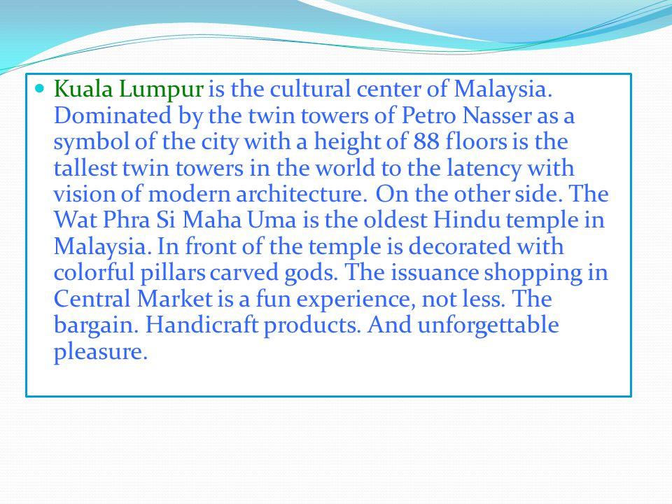 Tourist attraction Kuala Lumpur