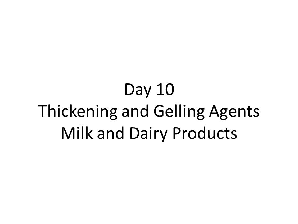 Makeup of Milk Two main types of milk proteins: – Casein proteins: Provide opaque whiteness to milk.