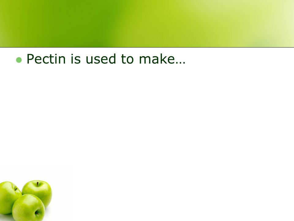 Pectin is used to make…