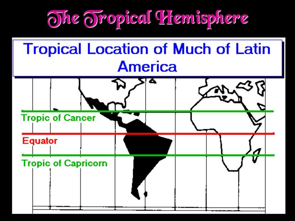 The Tropical Hemisphere