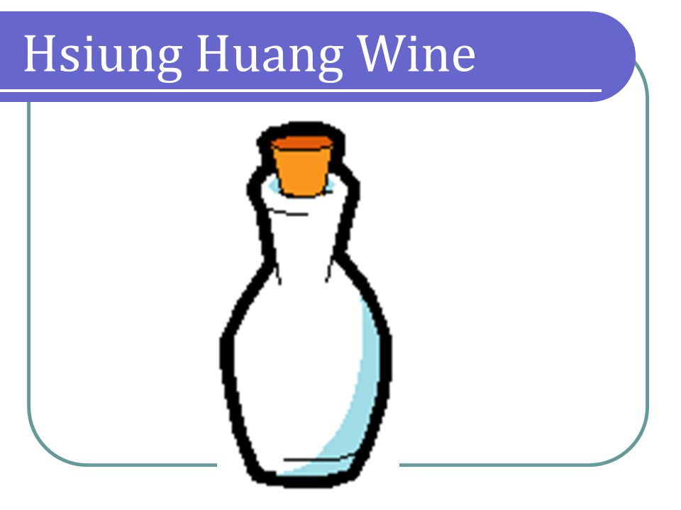 Hsiung Huang Wine