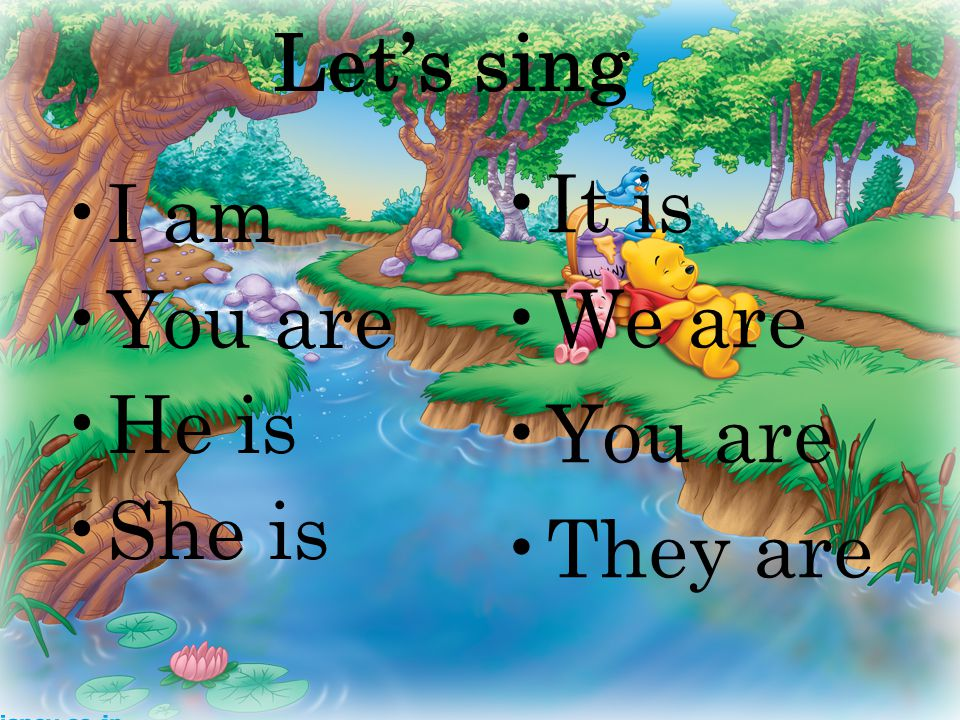 Let's sing I am You are He is She is It is We are You are They are