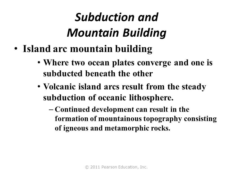 © 2011 Pearson Education, Inc. The Aleutian Volcanic Island Arc