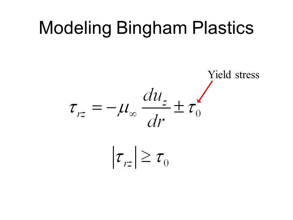 Modeling Bingham Plastics Yield stress
