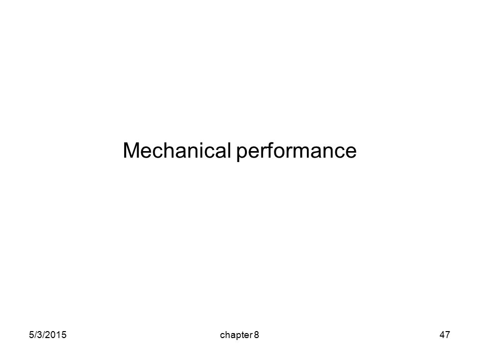 5/3/2015chapter 847 Mechanical performance