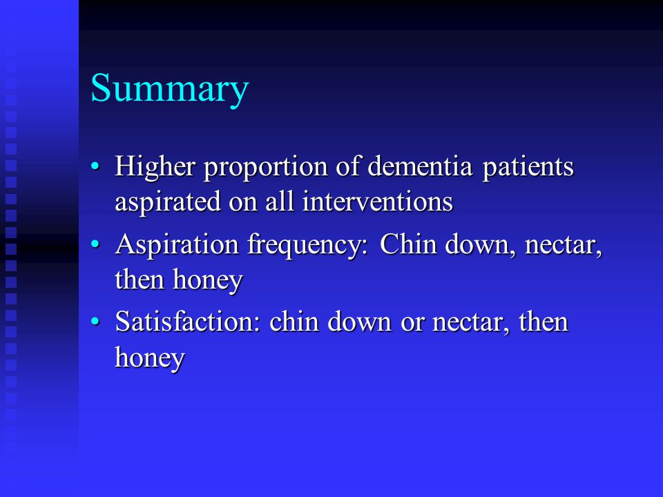 Summary Higher proportion of dementia patients aspirated on all interventionsHigher proportion of dementia patients aspirated on all interventions Asp