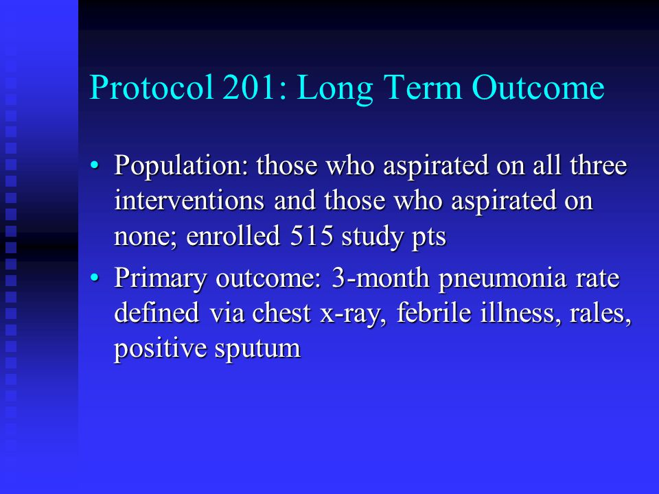 Protocol 201: Long Term Outcome Population: those who aspirated on all three interventions and those who aspirated on none; enrolled 515 study ptsPopu