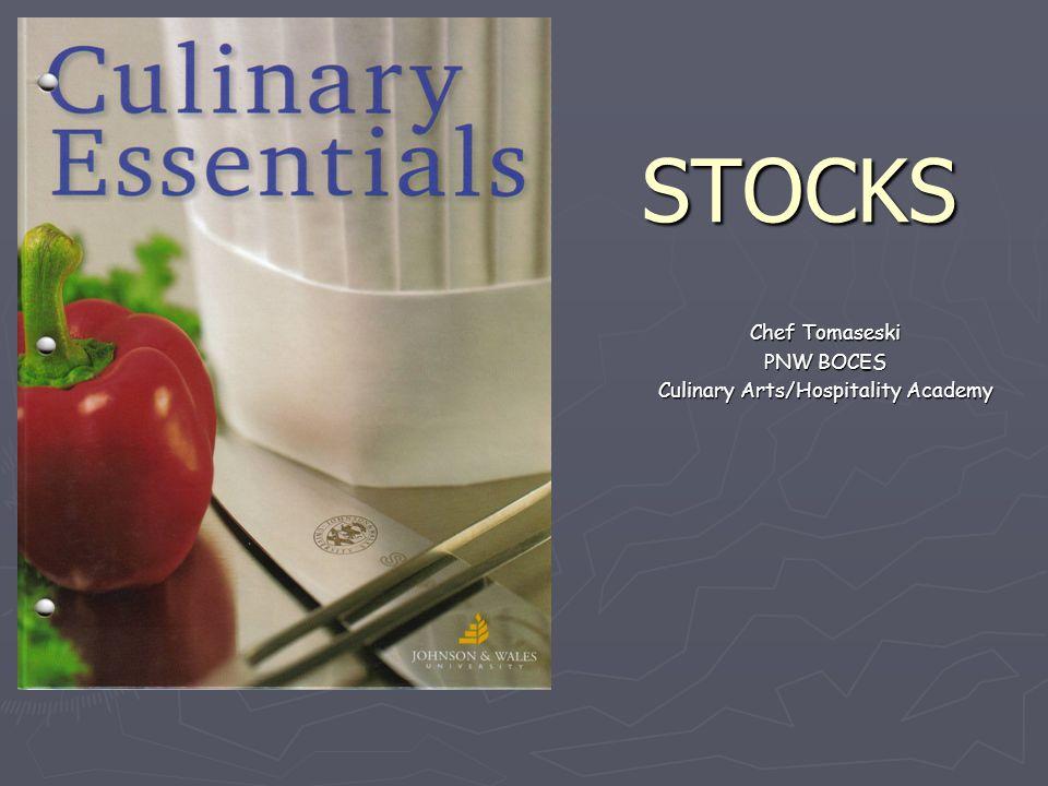 STOCKS Chef Tomaseski PNW BOCES Culinary Arts/Hospitality Academy