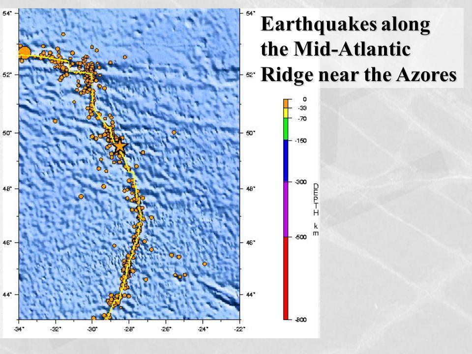 Earthquakes along the Mid-Atlantic Ridge near the Azores