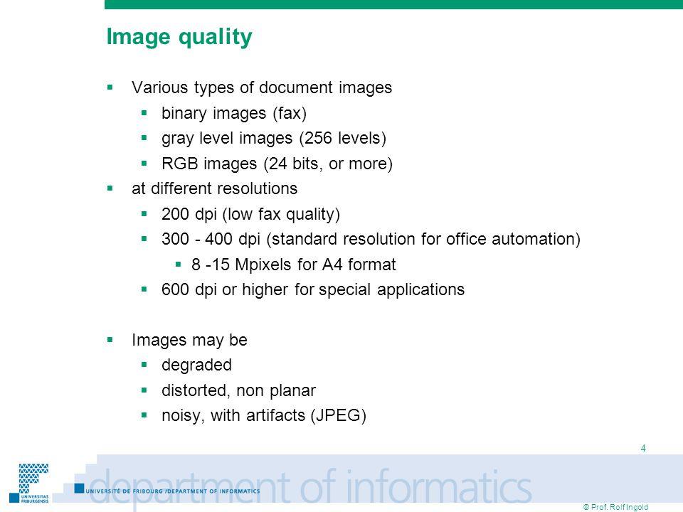 © Prof. Rolf Ingold 5 Document image examples 200 dpi images400 dpi images
